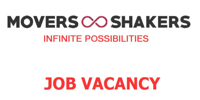 Vacancy Announcement from Movers & Shakers